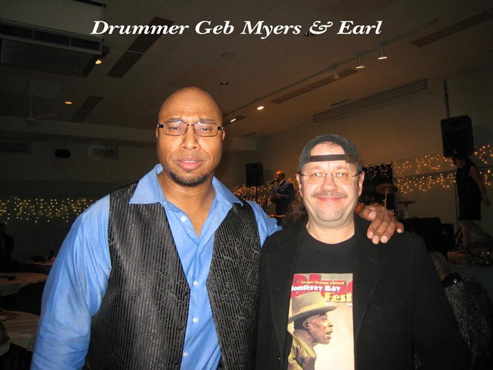 Drummer Geb Myers and Earl